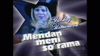 Yulduz Usmonova Mendan Meni Surama Konsert 2003