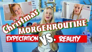 Morgenroutine Weihnachten Expectation vs. Reality | MaVie