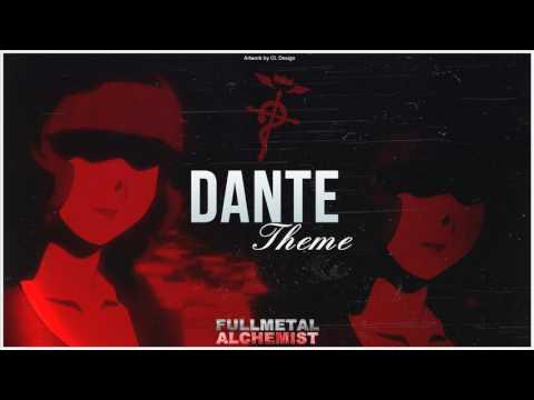 Fullmetal Alchemist- Dante Theme