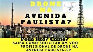 MELHOR Passo a Passo COMO VOAR de DRONE na PAULISTA