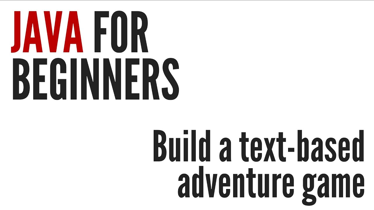 Java For Beginners: Text-based Adventure Game Project (10/10)