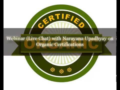 Organic Certifications - Narayana Upadhyay - www.agricutlureinformation.com