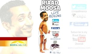 "Riaad Moosa on his live show ""Life Begins"""