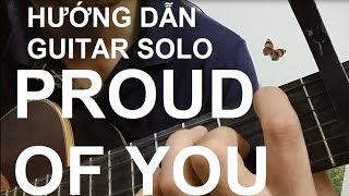 [Thành Toe] Hướng dẫn Proud of you Guitar Solo/Fingerstyle - Phần 1
