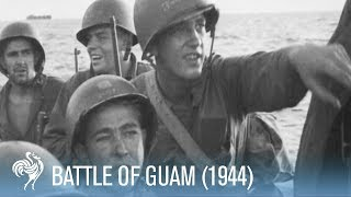 Battle of Guam Footage, 1944 [Full Resolution]