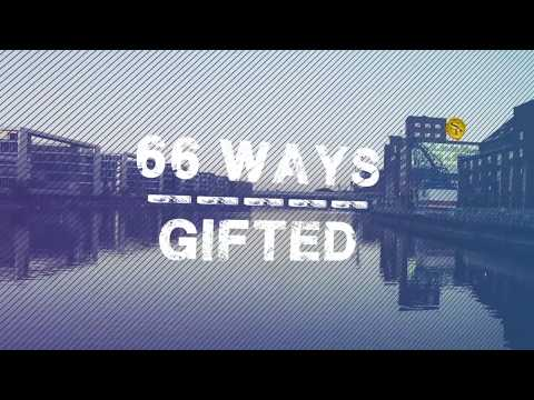 66 Ways-Gifted (Lyric Video)