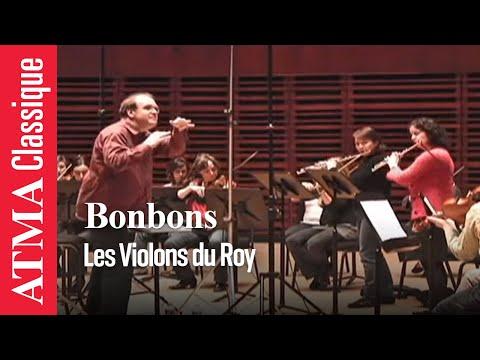 Les Violons du Roy - Bonbons - Le ballet des ombres heureuses (Gluck)