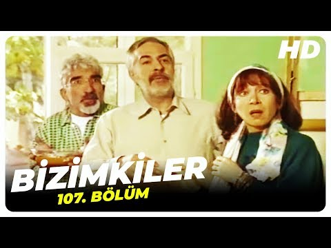 Bizimkiler 107. Bölüm   Nostalji Diziler