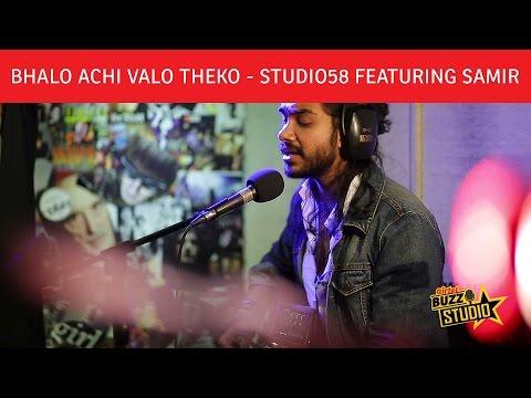 """""""Bhalo Achi Bhalo Theko"""" - Studio58 featuring Samir Obaid   Airtel Buzz Studio   Season 1 Episode 2"""