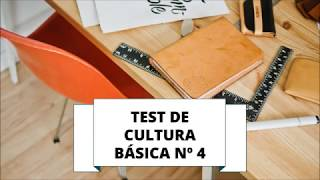 TEST DE CULTURA GENERAL BÁSICA 4