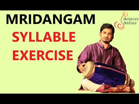 Mridangam : Syllable Exercises