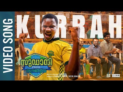 Kurrah Football Anthem | Video Song | Shahabaz Aman | Rex Vijayan | Sudani From Nigeria