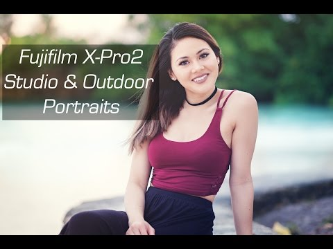 Fujifilm X-Pro2 for Studio and Outdoor Portraits feat. YouTube Vlogger Chloe Sabel 4K