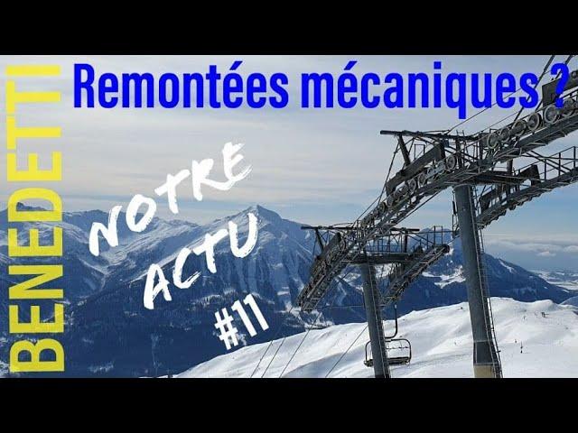 Notre Actu #11 Remontées mécaniques ?