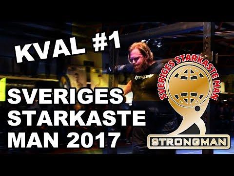 Sveriges Starkaste Man 2017 - Kval 1