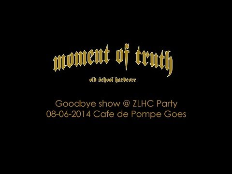 Moment Of Truth - Last Show @ ZLHC Mid Summer Party