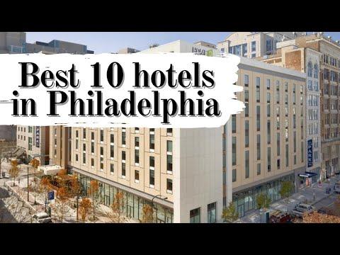 Top 10 Hotels In Philadelphia, Pennsylvania, United States Of America