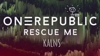 One Republic - Rescue Me (Matīss Remix)
