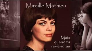 Mais quand tu reviendras - Mireille Mathieu
