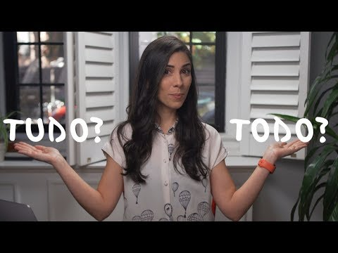 TUDO or TODO? How to use these words in Portuguese  Speaking Brazilian