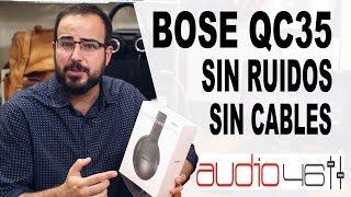 BOSE QC35.  bluetooth y cancelación activa de ruido. Review