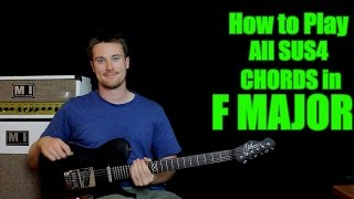 how to play: all the sus4 chords in f major