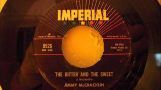 JIMMY McCRACKLIN - THE BITTER AND THE SWEET