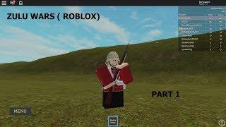 Zulu Wars (Roblox) ( Part 1)