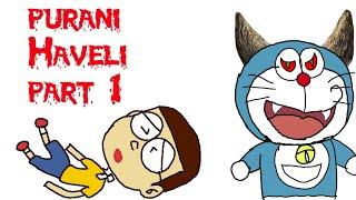 [Part1] Purani Haveli horror story   Horror story animated in Hindi   #Doraemon #Doraemoninhindi2019