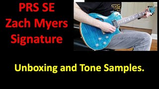 PRS SE Zach Myers Signature Unboxing and Tone Samples