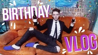 VLOG: МОЙ 19-ЫЙ ДЕНЬ РОЖДЕНИЯ! // MY BIRTHDAY! (19+)