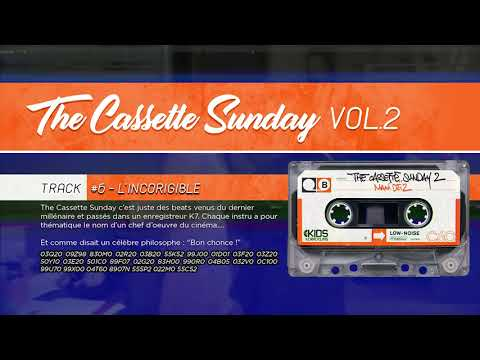The Cassette Sunday VOL 2 - #6 L'INCORRIGIBLE