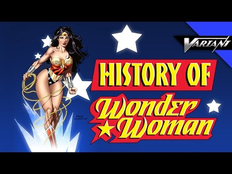 History Of Wonder Woman!