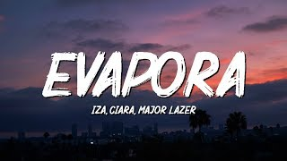 Baixar IZA, Ciara and Major Lazer - Evapora (Lyrics/Letra)