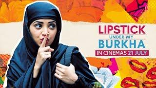 LIPSTICK UNDER MY BURKHA | Official Teaser Trailer | Konkona Sensharma, Ratna Pathak Shah (HD 2016)