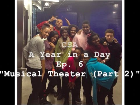 """cleveland school of the arts a year in a day I Ep 6 I """"Musical Theater (Part 2)"""""""