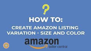 كيفية إنشاء الأمازون قائمة اختلاف الحجم و اللون - التجارة الإلكترونية الدروس