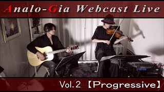 Analo-Gia Webcast Live Vol.2【Progressive】