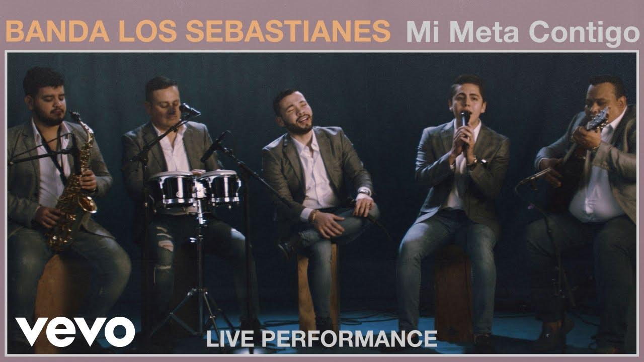 Banda Los Sebastianes - Mi Meta Contigo (Live Performance) | Vevo