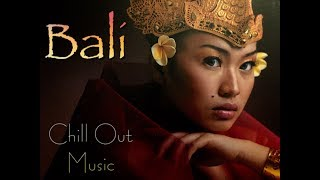 Best BALI Music CHILL OUT & Nice Landscapes 1080 HD - Stafaband