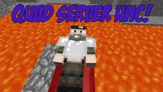 Minecraft: Quad Server UHC - Season 1 Episode 1