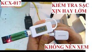 KCX-017 Thiết bị đo CELL PIN, kiểm tra sạc điện thoại, sạc dự phòng LỞM HAY XỊN