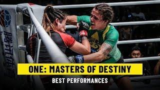 Best Performances   ONE: MASTERS OF DESTINY