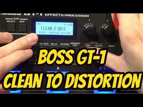Boss GT-1 - How To Go From Clean to Distortion