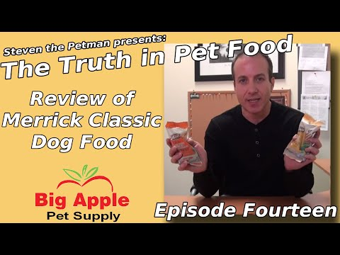 review-of-merrick-classic-dog-food-ep14-of-steven-the-pet-man-the-truth-in-pet-food