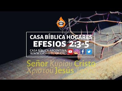 🏠 CASA BÍBLICA HOGARES ⎪ Efesios 2:3-5