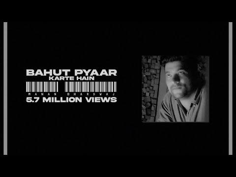 """bahut-pyaar-karte-hain---manan-bhardwaj-""""-new-lyrics-"""""""