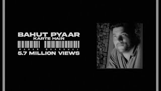Bahut Pyaar Karte Hain - Manan Bhardwaj  New Lyrics