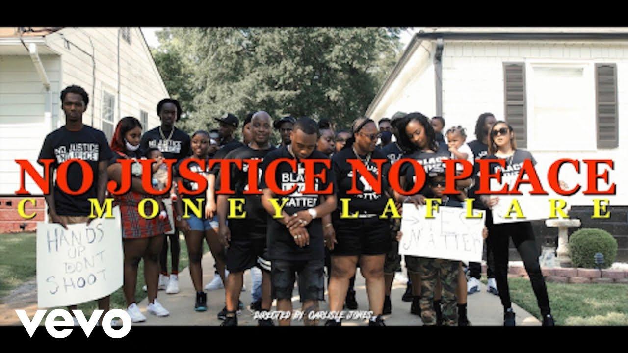 C Money Laflare - No Justice No Peace