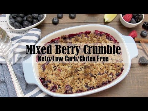 Mixed Berry Crumble Keto, Low Carb & Gluten Free